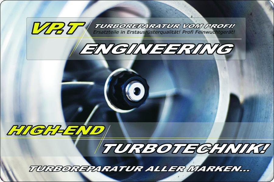 vp t engineering die turbolader profis turboreparatur. Black Bedroom Furniture Sets. Home Design Ideas